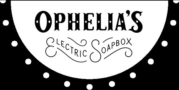 Ophelia's Electric Soap Box | Denver, CO